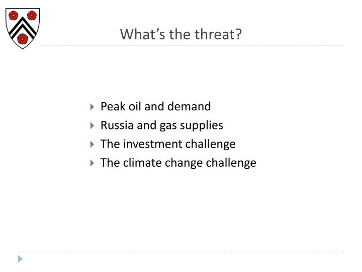 What's the threat?