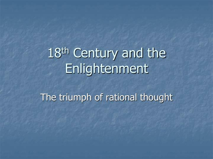 18 th century and the enlightenment