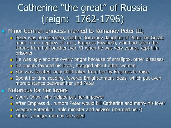 "Catherine ""the great"" of Russia"