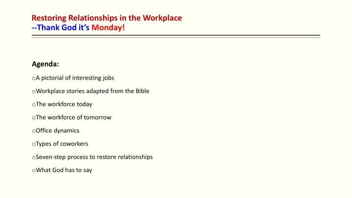 PPT - Restoring Relationships in the Workplace --Thank God