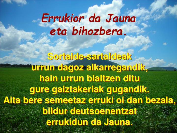 Errukior da Jauna