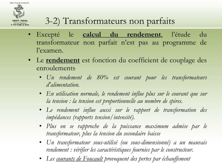 3-2) Transformateurs non parfaits
