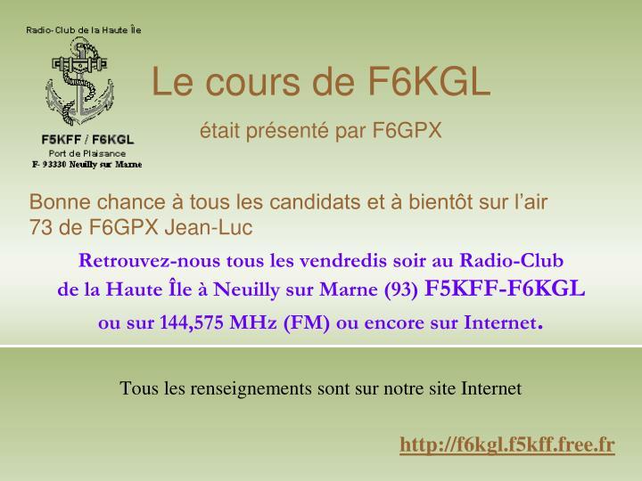 Le cours de F6KGL