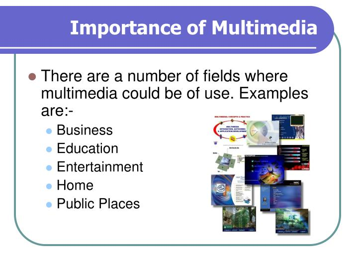 an introduction to the importance of multimedia