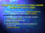 examples of incorrect conclusions based on faulty logic