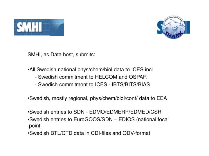 SMHI, as Data host, submits: