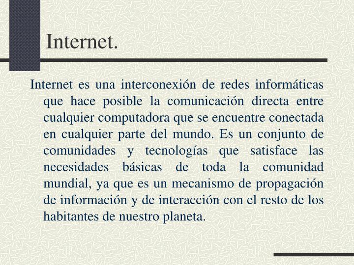 Internet.
