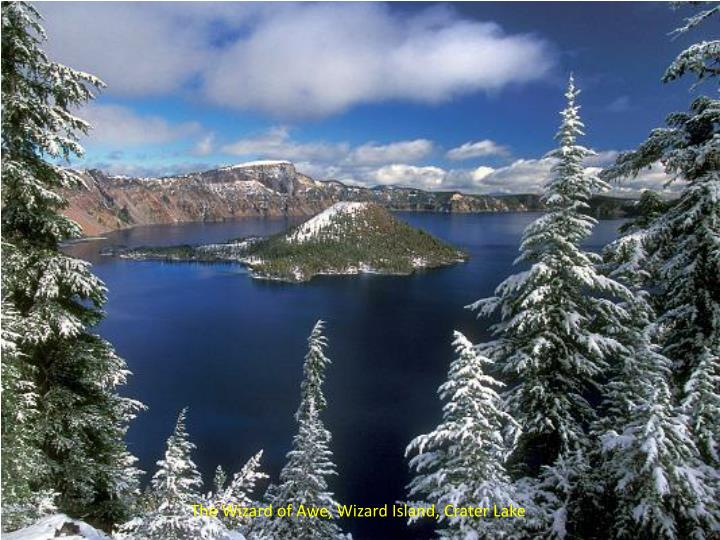 The Wizard of Awe, Wizard Island, Crater Lake