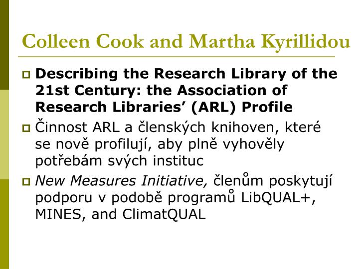 Colleen Cook and Martha Kyrillidou