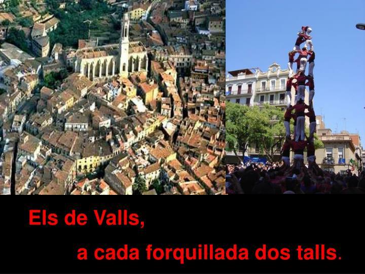 Els de Valls,