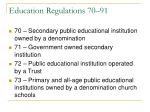 education regulations 70 91