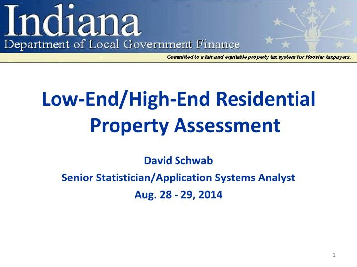 low end high end residential property assessment n.