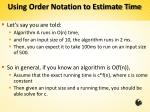 using order notation to estimate time