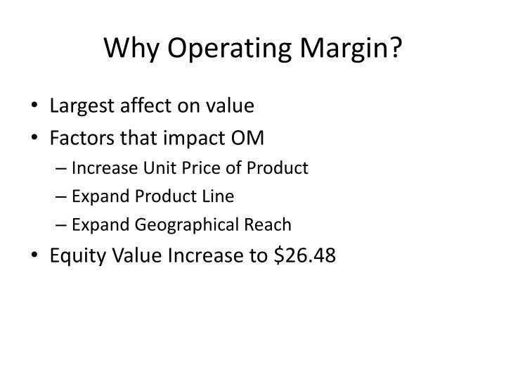 Why Operating Margin?