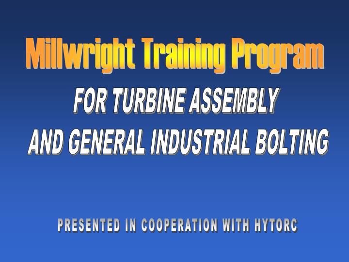 Millwright Training Program