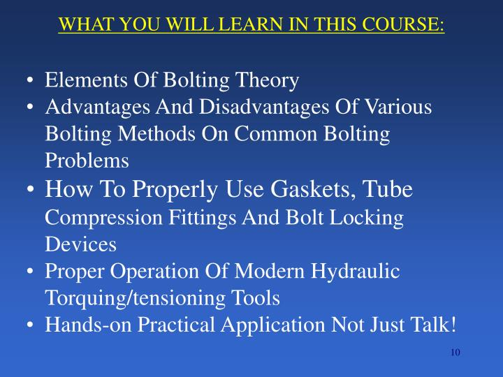 WHAT YOU WILL LEARN IN THIS COURSE: