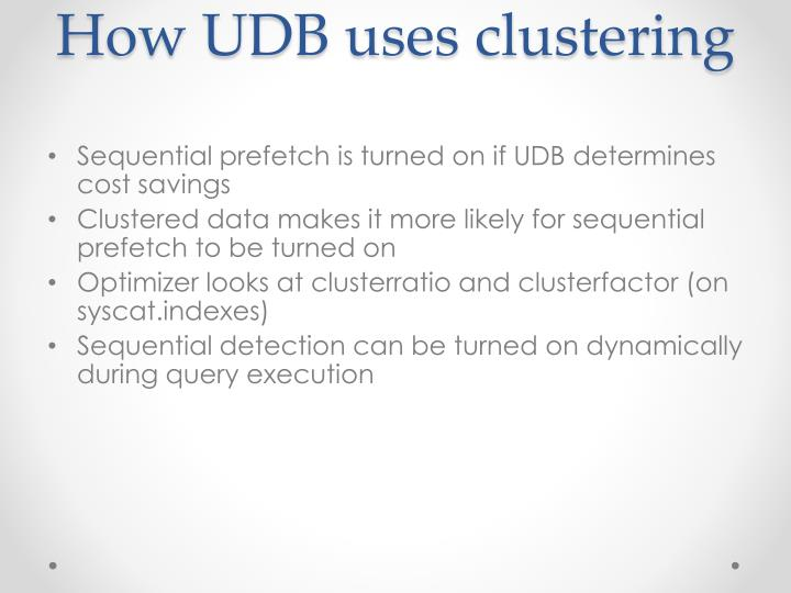 How UDB uses clustering