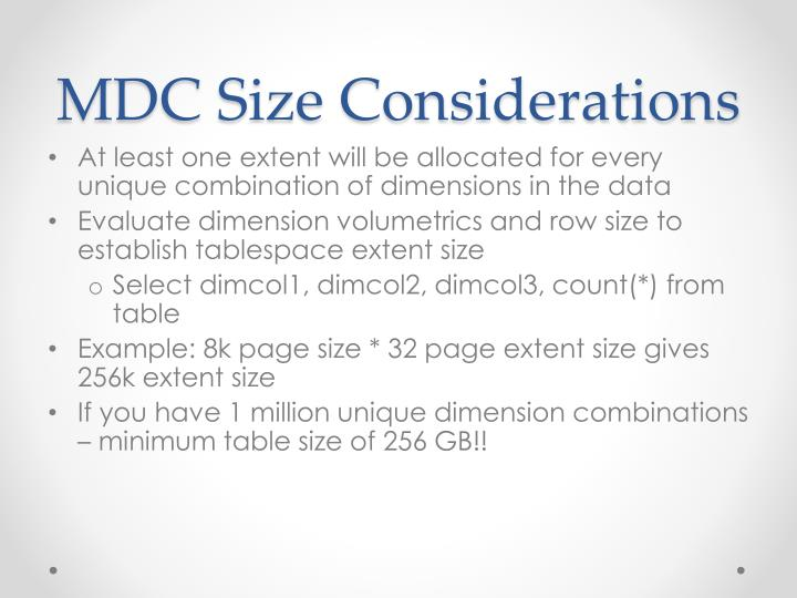 MDC Size Considerations