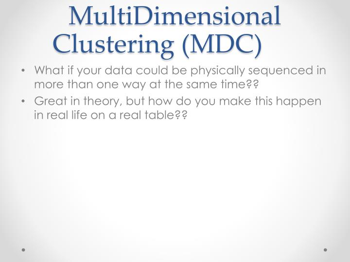 MultiDimensional Clustering (MDC)