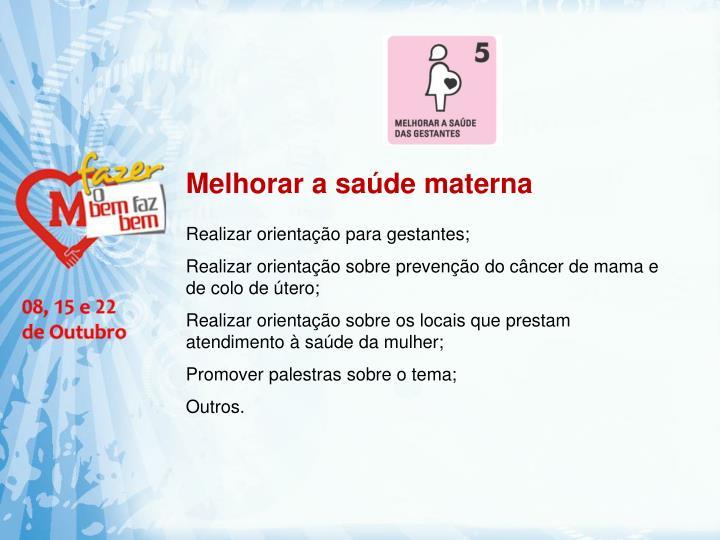 Melhorar a saúde materna