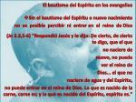 el bautismo del esp ritu en los evangelios