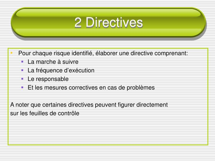 2 Directives