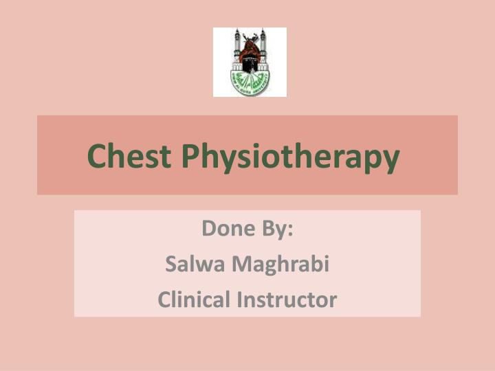 chest physiotherapy n.