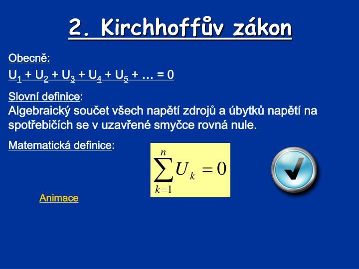 2. Kirchhoffův zákon