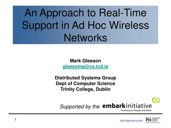 an approach to real time support in ad hoc wireless networks n.