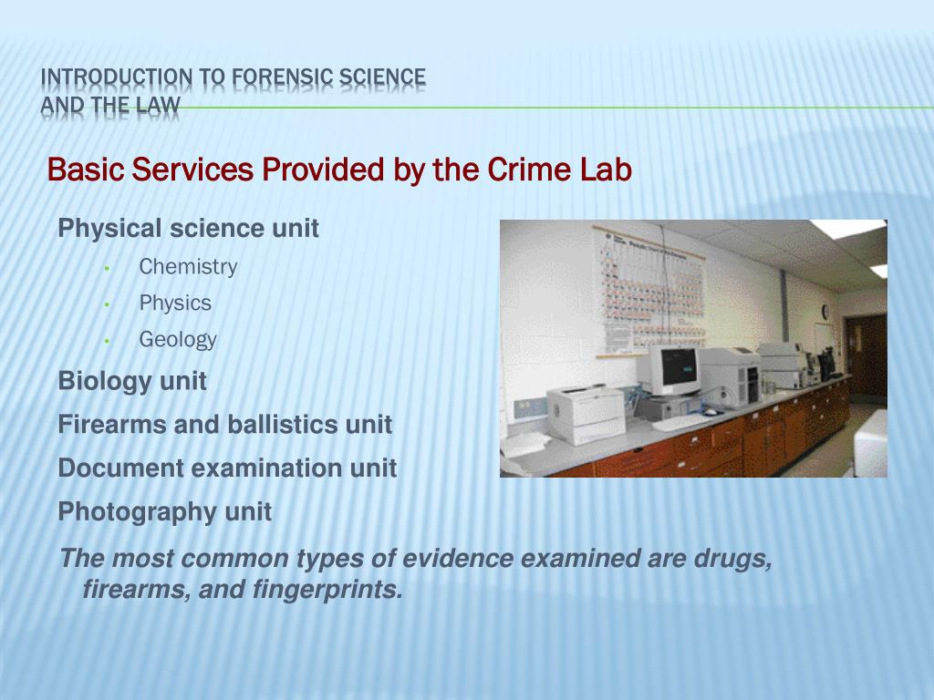 Ppt Unit 1 Introduction To Forensic Science And The Law Powerpoint Presentation Id 5310482