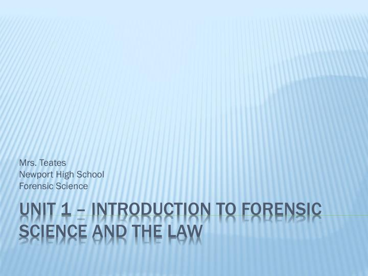mrs teates newport high school forensic science n.