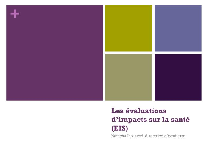 les valuations d impacts sur la sant eis