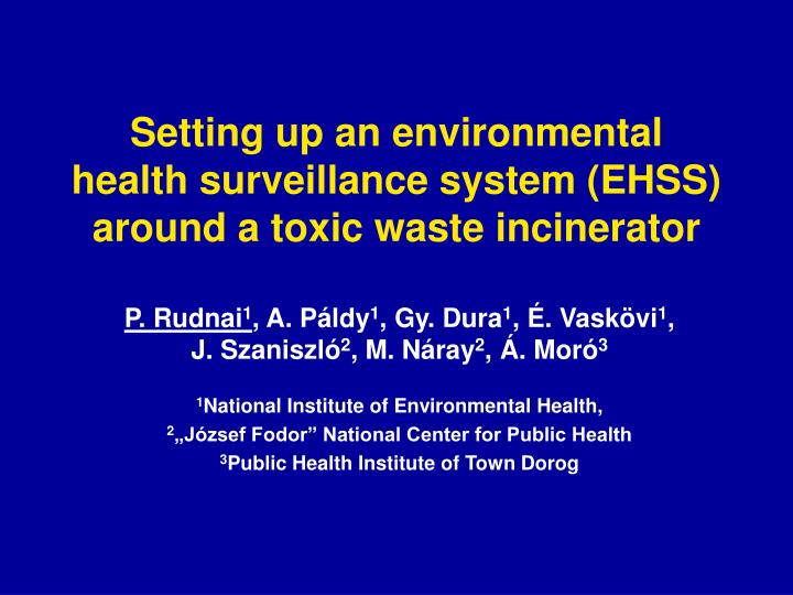 setting up an environmental health surveillance system ehss around a toxic waste incinerator n.