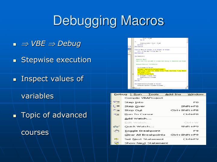 Debugging Macros