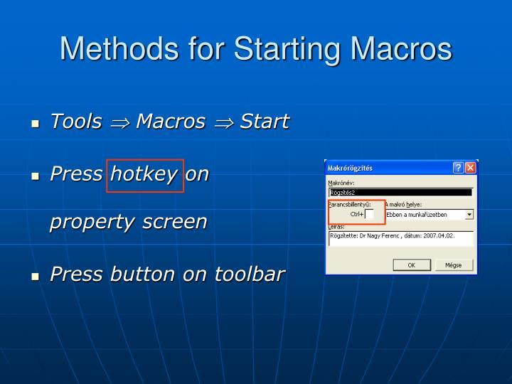 Methods for Starting Macros