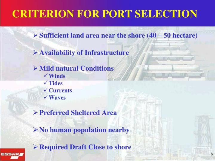 CRITERION FOR PORT SELECTION