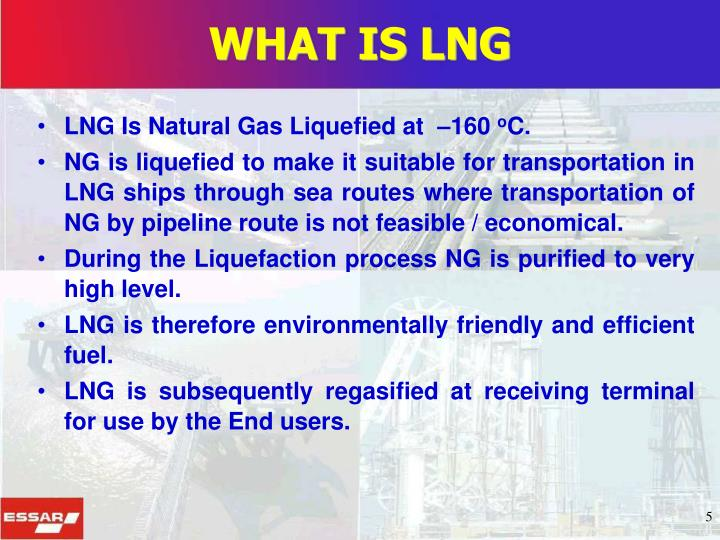 WHAT IS LNG
