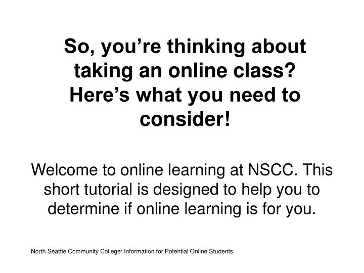 So you re thinking about taking an online class here s what you need to consider