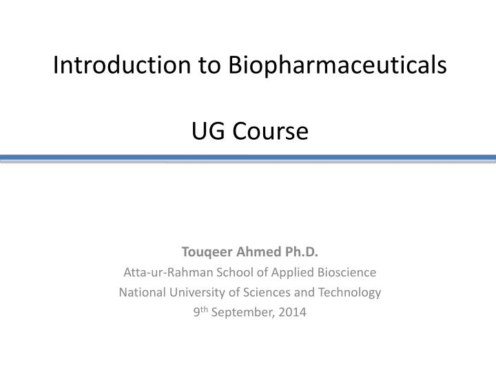 introduction to biopharmaceuticals ug course n.