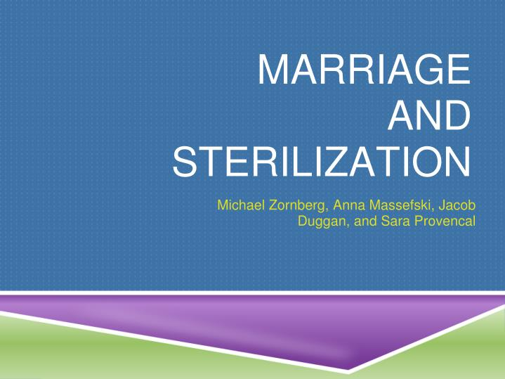 Marriage and sterilization