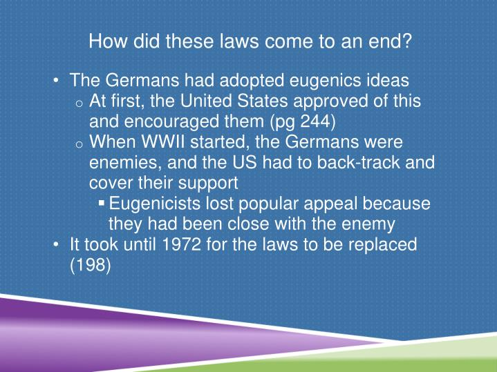 How did these laws come to an end?