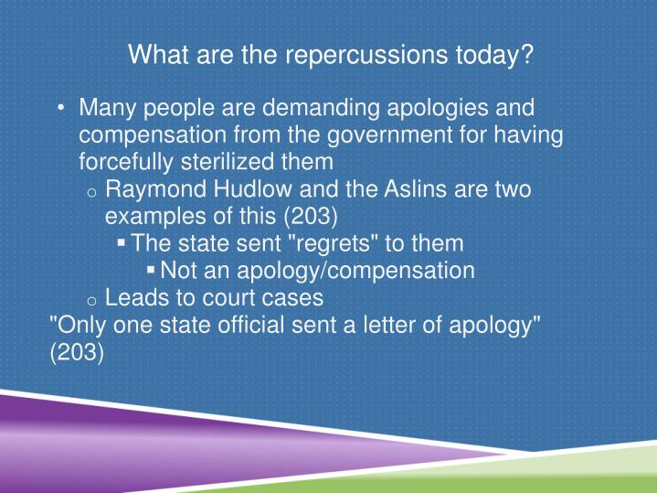What are the repercussions today?