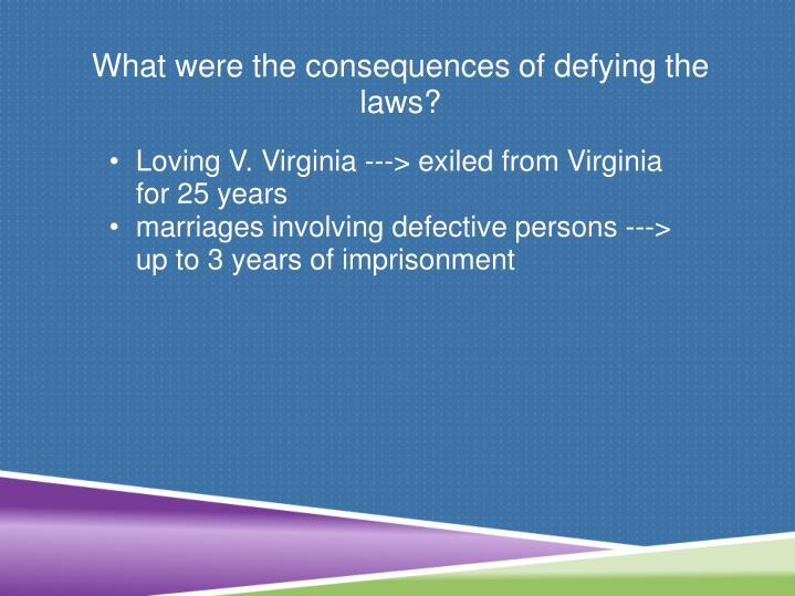 What were the consequences of defying the laws?