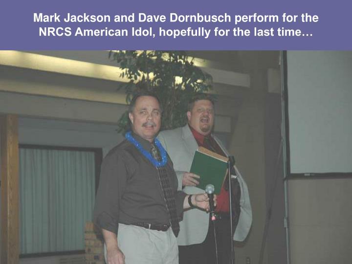 Mark Jackson and Dave Dornbusch perform for the