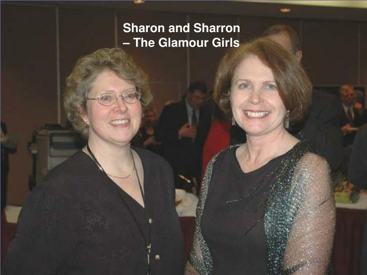Sharon and Sharron – The Glamour Girls