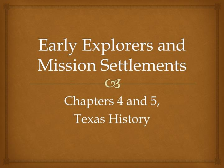 early explorers and mission settlements n.