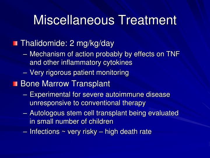Thalidomide: 2 mg/kg/day