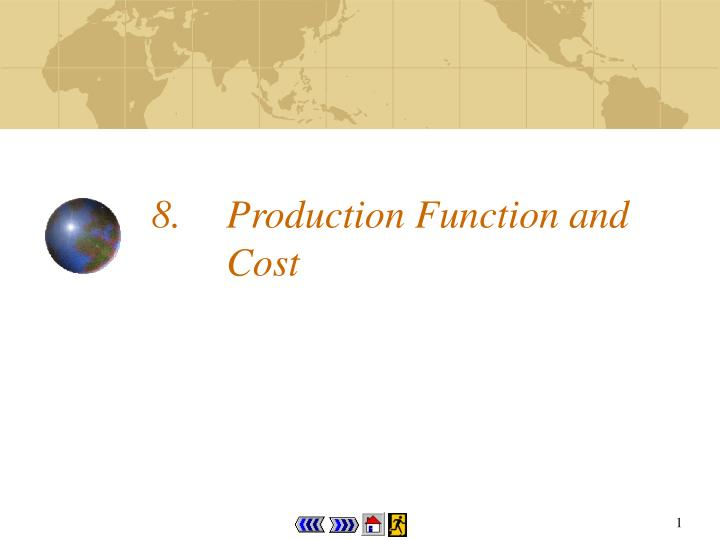 8 production function and cost n.