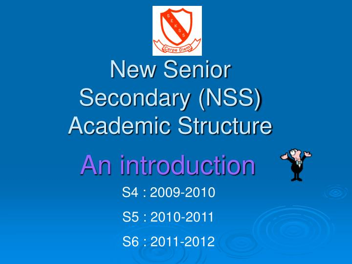 New senior secondary nss academic structure