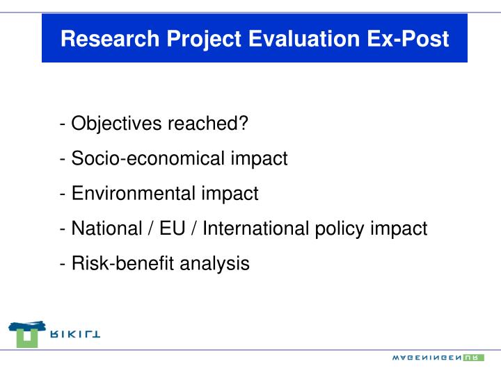 Research Project Evaluation Ex-Post